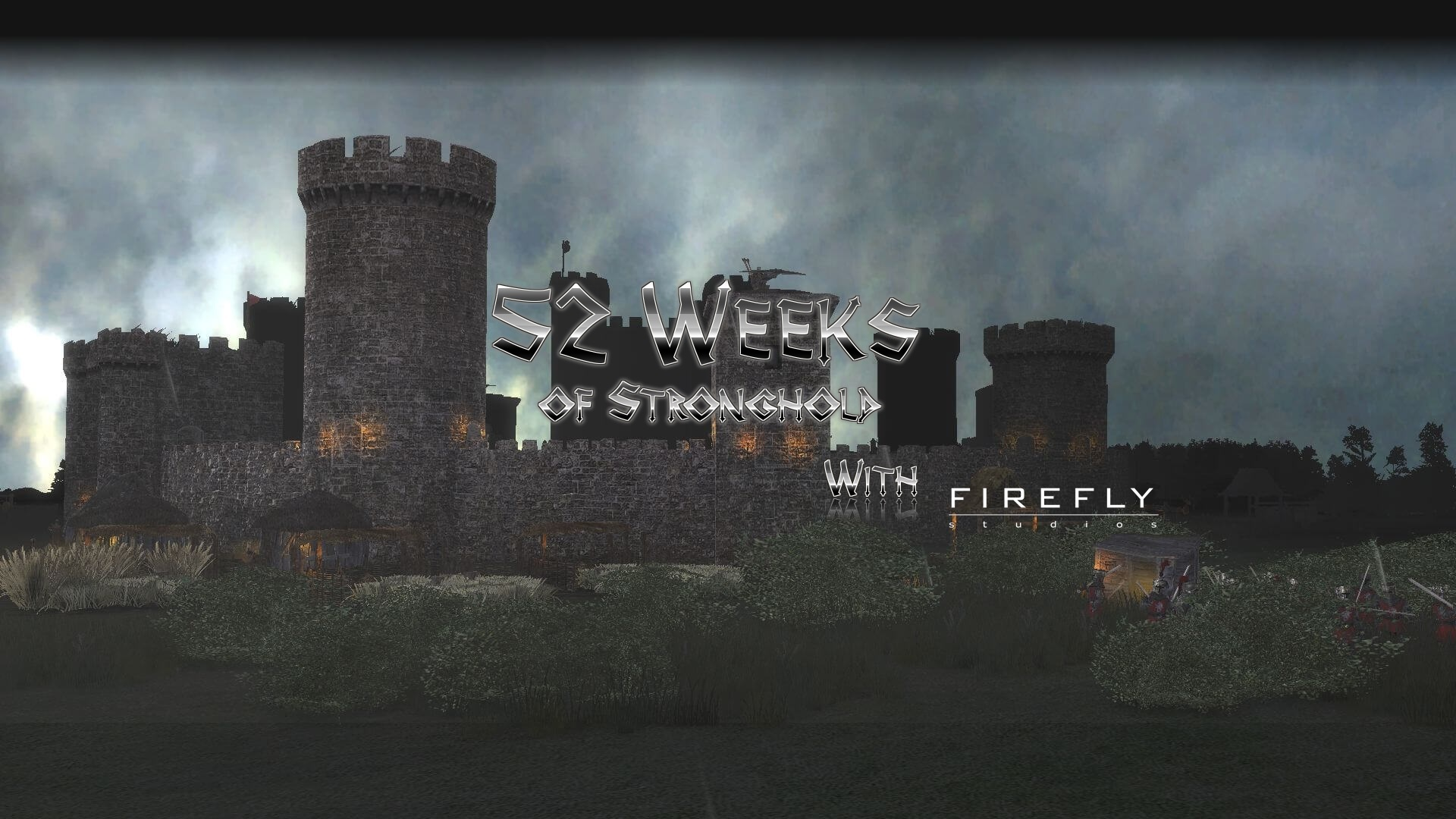 52-weeks-of-stronghold-with-firefly-studios.jpg